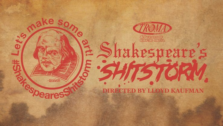 Shitstorm Title Cardv7 - Exclusive Trailer For Troma's SHAKESPEARE'S SHITSTORM