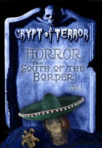cot1 - Crypt of Terror: Horror from South of the Border Vol. 1 & 2 (DVD)