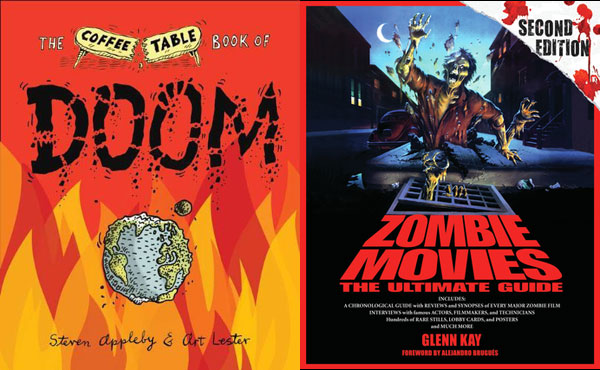 doom - Two New Books for Your Horror Library: The Coffee Table Book of Doom and Zombie Movies: The Ultimate Guide