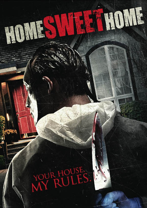 home sweet home poster big - First Stills, Artwork, and Trailer - Home Sweet Home
