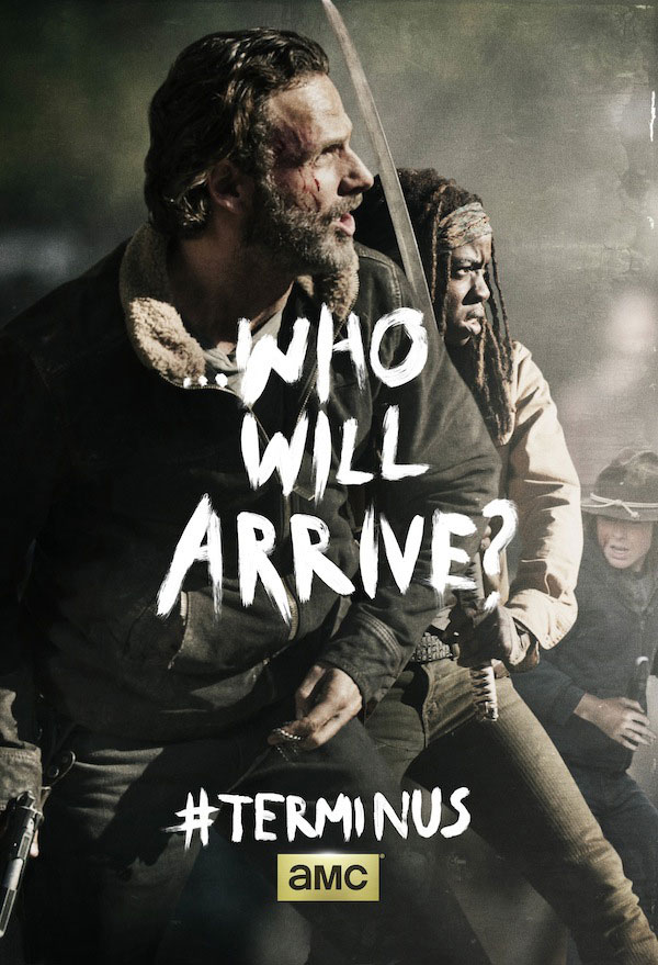 twdwhowillarrive - New The Walking Dead Season Finale Poster Wonders Who Will Arrive?