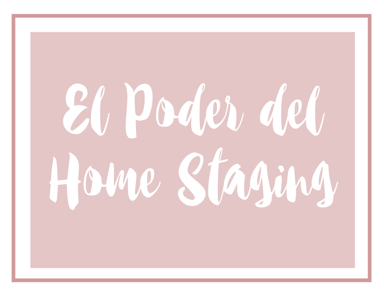 El poder del Home Staging