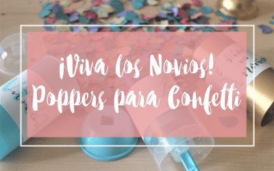 DIY : ¡Viva los novios! Poppers para confetti en tu boda