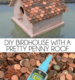 a penny roof is the pretty copper complement to a diy birdhouse  [ 728 x 1154 Pixel ]