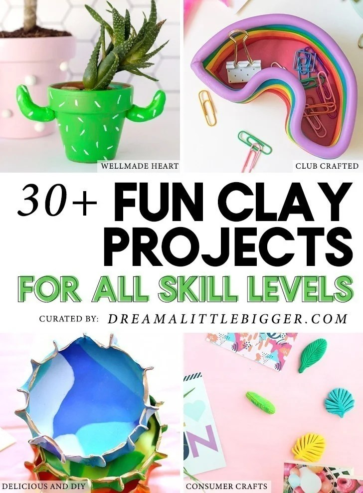 30 Clay Projects Perfect For Anytime Dream A Little Bigger