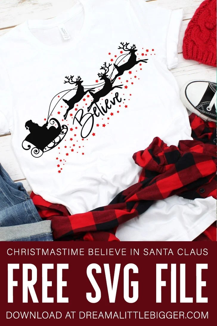 Download Believe Free Christmas SVG File ⋆ Dream a Little Bigger