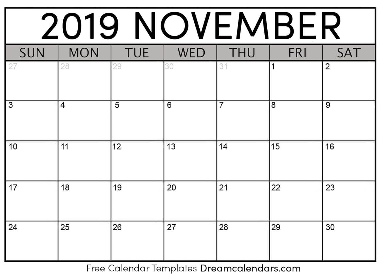 You can budget both your money and your time by making a. November 2019 calendar   free blank printable templates