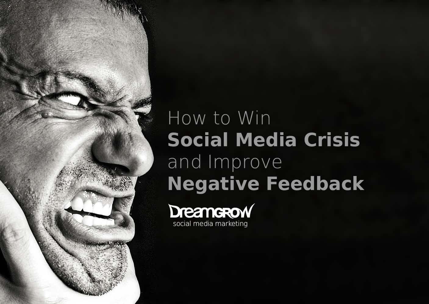 managing social media crisis and negative feedback
