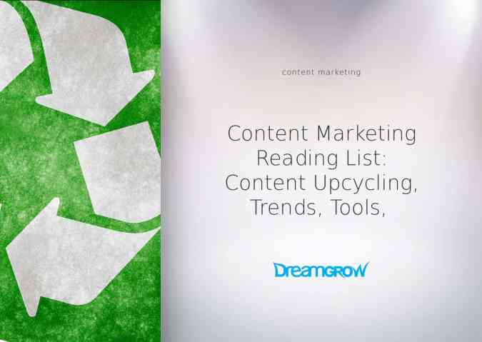 content marketing reading list content upcycling