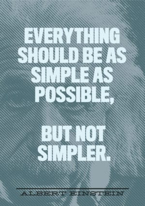usability simple einstein quote