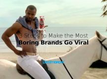 3 Steps to Make the Most Boring Brands Go Viral @DreamGrow ...