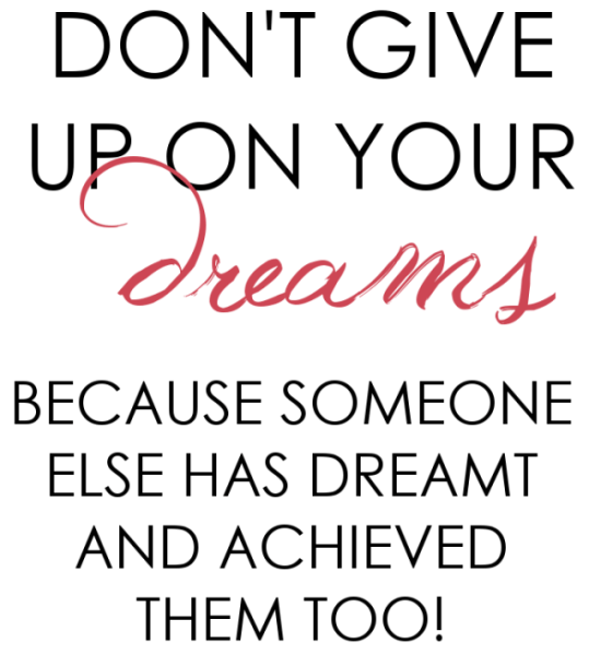 motivation-dont-give-up-on-your-dreams-quote