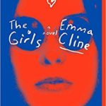 My Reading List : The Girls by Emma Cline