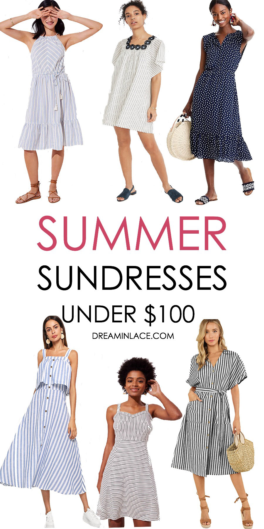 Summer Sundresses Under $100 I DreaminLace.com #SummerStyle #Fashionista #Style