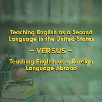 Teaching English as a Second Language in the States