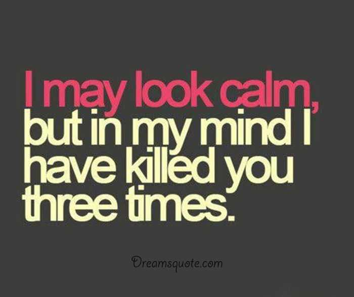 Life Funny Quotes Unique Funny Sayings About Life 'my Mind Always Killed Three Times
