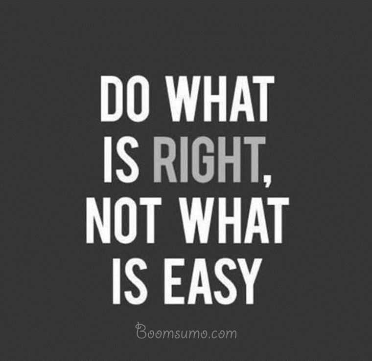 inspirational life quotes do what is right inspiring lessons i ve