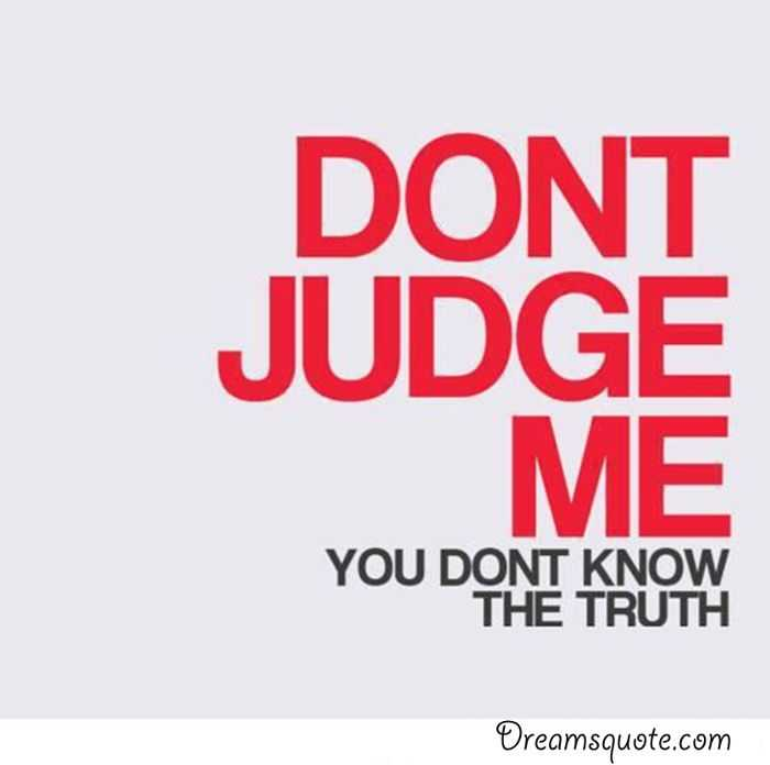 Inspirational Life Quotes Sayings 'Don't Judge Me Short Awesome Judge Quotes