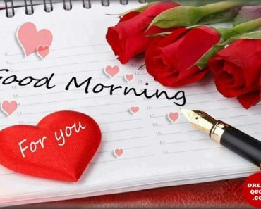 Good Morning Quotes Love Sayings Be Happy Good morning For You