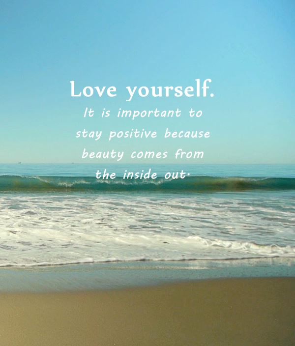 10 Positive Quotes Why First Love Yourself Should Awesome Dreams