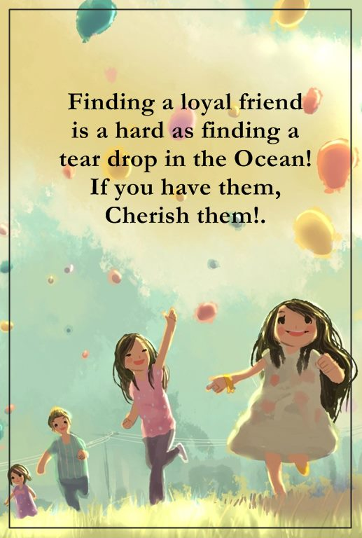 Cute Friendship Quotes And Sayings Finding A Loyal Friend Keep It