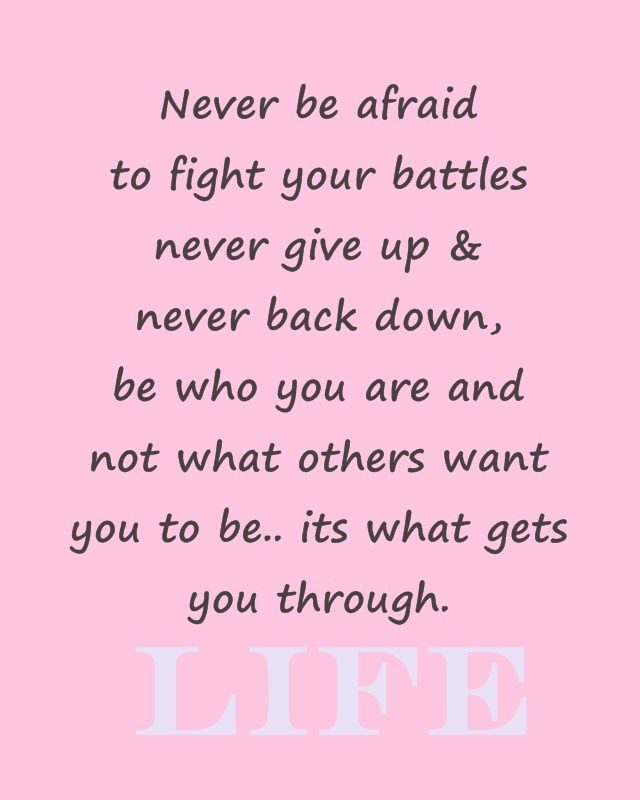 60 Awesome Life Quotes About Life Lessons Dreams Quote Adorable Fight For Your Life Quotes