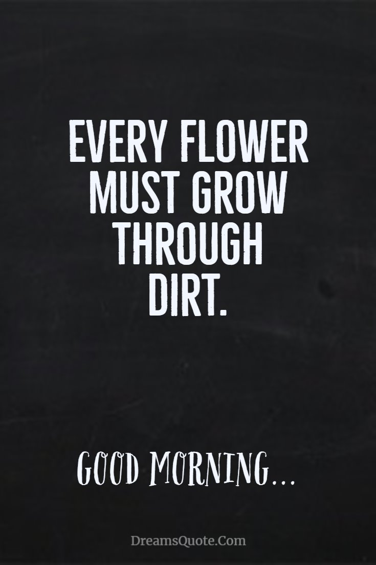 137 Good Morning Quotes And Images Positive Words For Good Morning 113