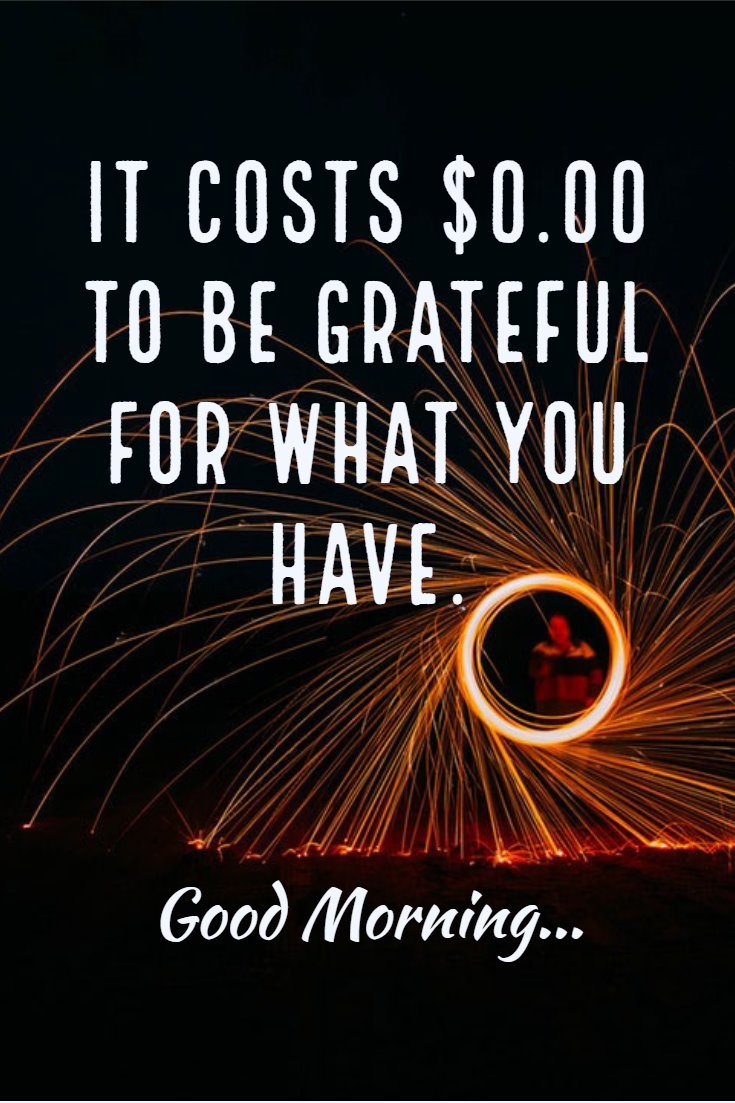 137 Good Morning Quotes And Images Positive Words For Good Morning 39