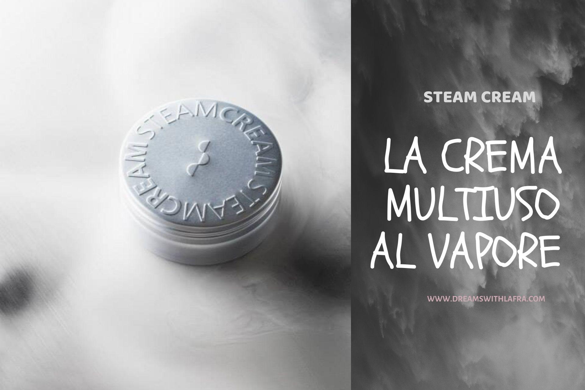 Steam cream la crema multiuso al vapore