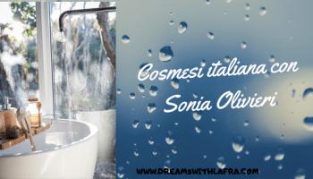 Cosmesi italiana con Sonia Olivieri