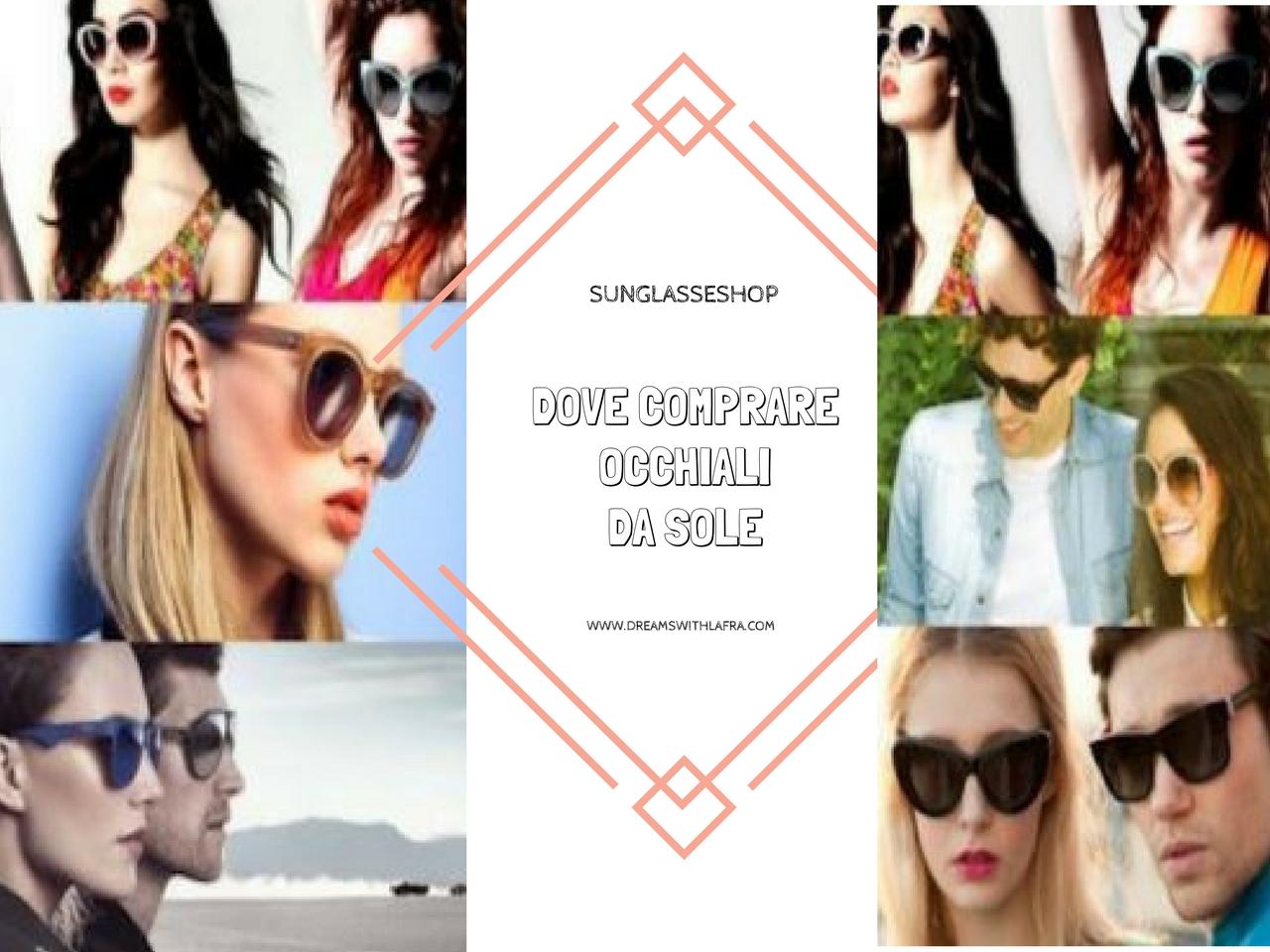 SunglassesShop dove comprare occhiali da sole