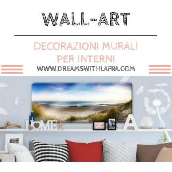 Wall Art decorazioni murali per interni, lo specialista!