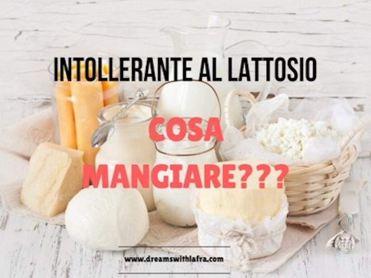 intolleranti lattosio