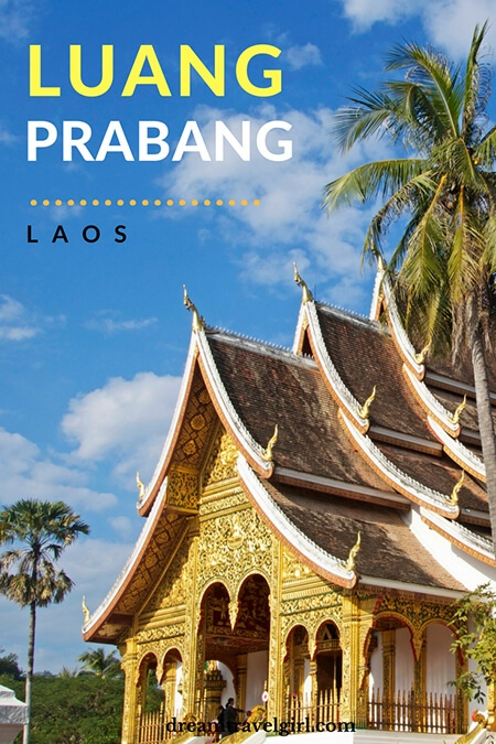 Laos travel: Luang Prabang in 4 layers - what to see and do in Luang Prabang beyond the touristic side of the city