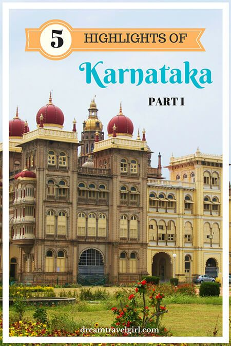 Highlights of Karnataka: Mysore and temples