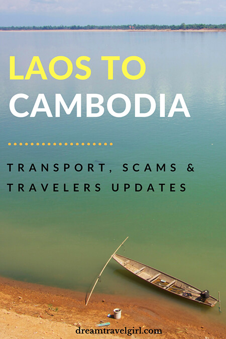 Information about the land border crossing Laos - Cambodia: transport and immigration including common scams. It is based on my own experience in January 2015, and updated many times with the feedback of other travelers. Last update: 2018.