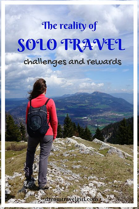 The ups and downs of solo travel