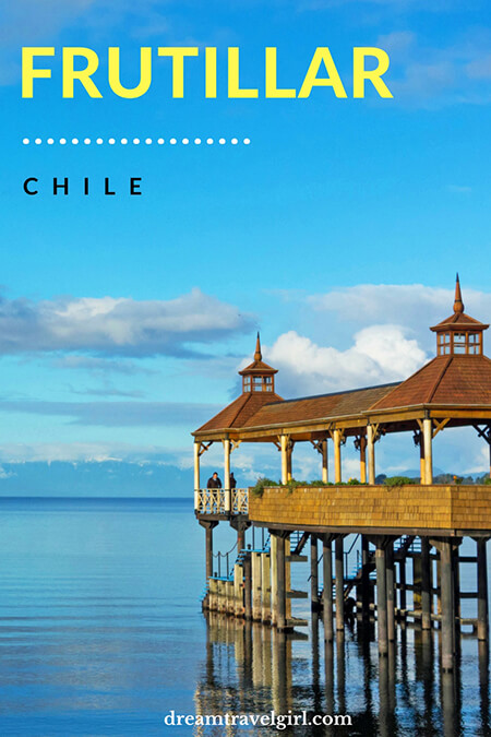 Chile travel: Frutillar is a hidden gem, an off the beaten path small charming village in the Lakes Region in South of Chile (South America). It has views of Lake Llanquihue and volcano Osorno, charming architecture, music, and more.