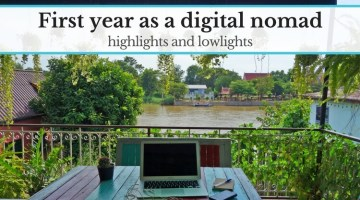 Highlights and lowlights of my first year as a digital nomad