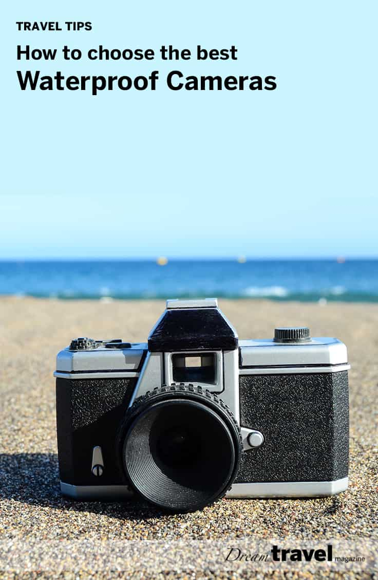 We have put together some tips on how to choose the best waterproof cameras.