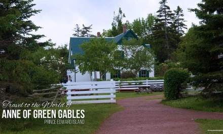Dreams Inspire Travel to the World of Anne of Green Gables in PEI