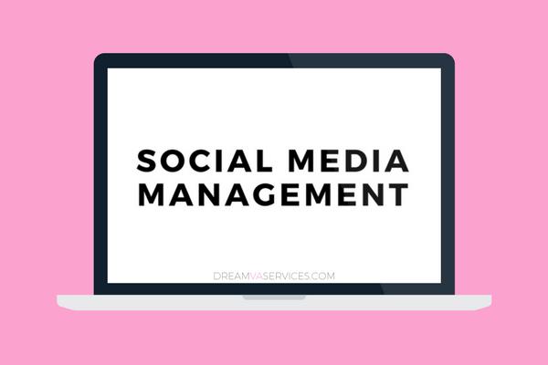 Social Media Management | Dream VA Services