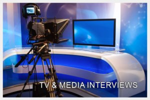 TV and Media Interviews
