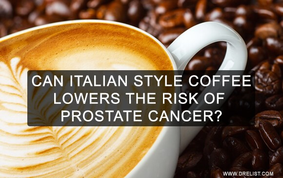 Can Italian Style Coffee Lowers The Risk Of Prostate Cancer? Image