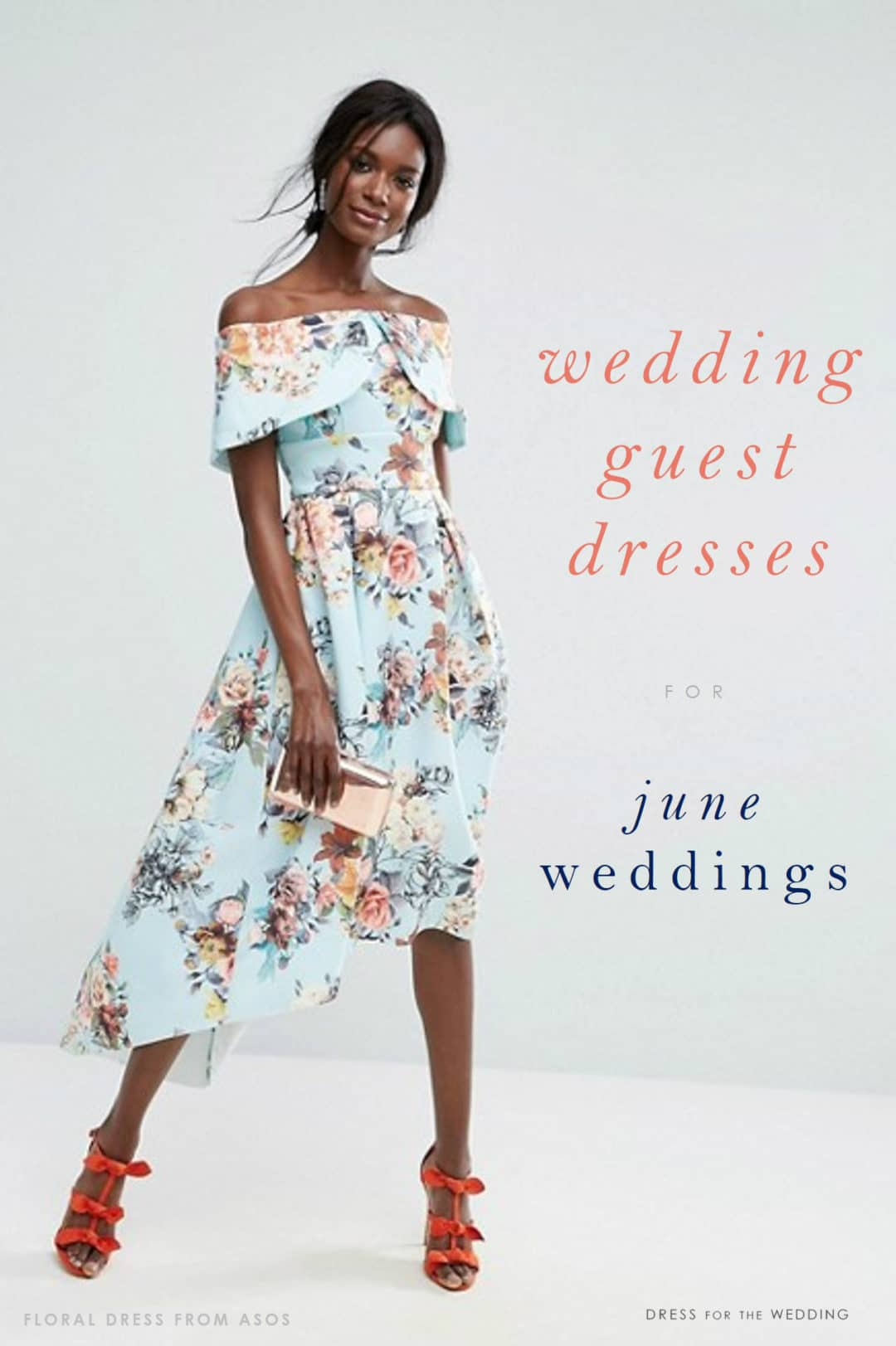20 OnTrend Dresses for June 2017 Wedding Guests  Dress