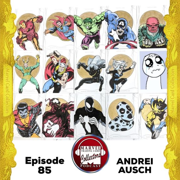andrei ausch Marvel Card Collectors Podcast 2