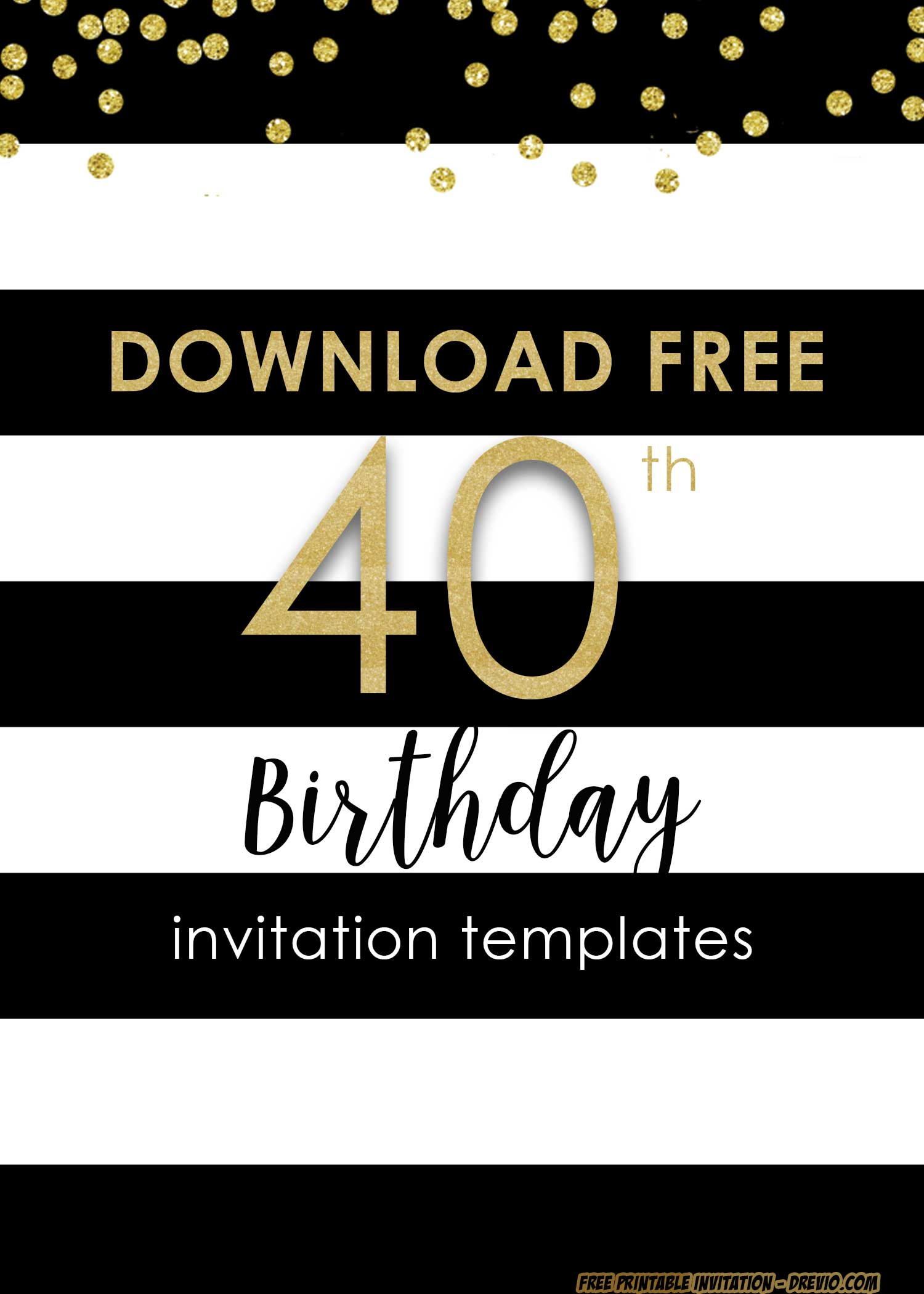 Free Printable 40th Invitation Templates Updated Free