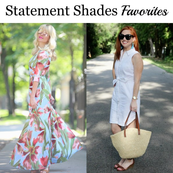 statement shades favorites Start the Week Stylish