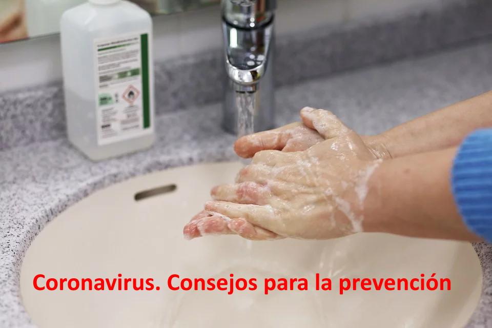 Coronavirus. Consejos para la prevención. Lavarse las manos