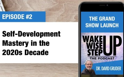 Episode 2: Self-Development Mastery in the 2020s Decade